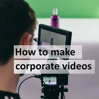 Corporate videos for the new communication era